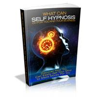 What Self Hypnosis Can Do For Your Business